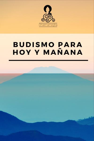 Budismo para hoy y mañana